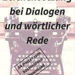 """Zeichensetzung bei Dialogen und wörtlicher Rede (""""direkte Rede"""")"""
