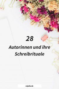 28 Autorinnen und ihre Schreibrituale
