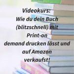 Wie du dein Buch mit Print on demand drucken lässt und bei Amazon verkaufst