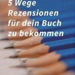 5 Wege Rezensionen für dein Buch zu bekommen