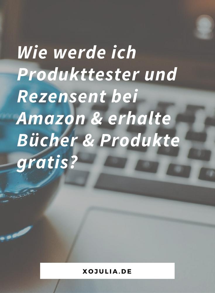 Wie werde ich Produkttester/Rezensent bei Amazon & erhalte Bücher & Produkte gratis?