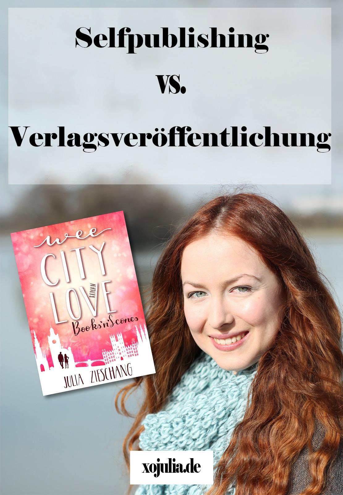 Selfpublishing vs. Verlagsveröffentlichung - Julia Zieschang für XO Julia