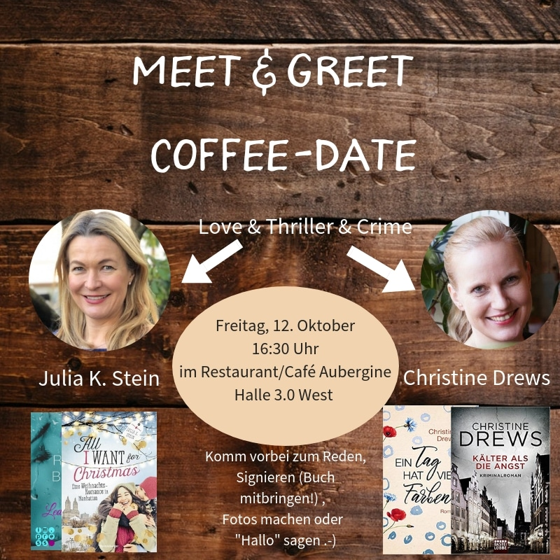 Meet & Greet & Coffeedate mit Julia Stein und Christine Drews
