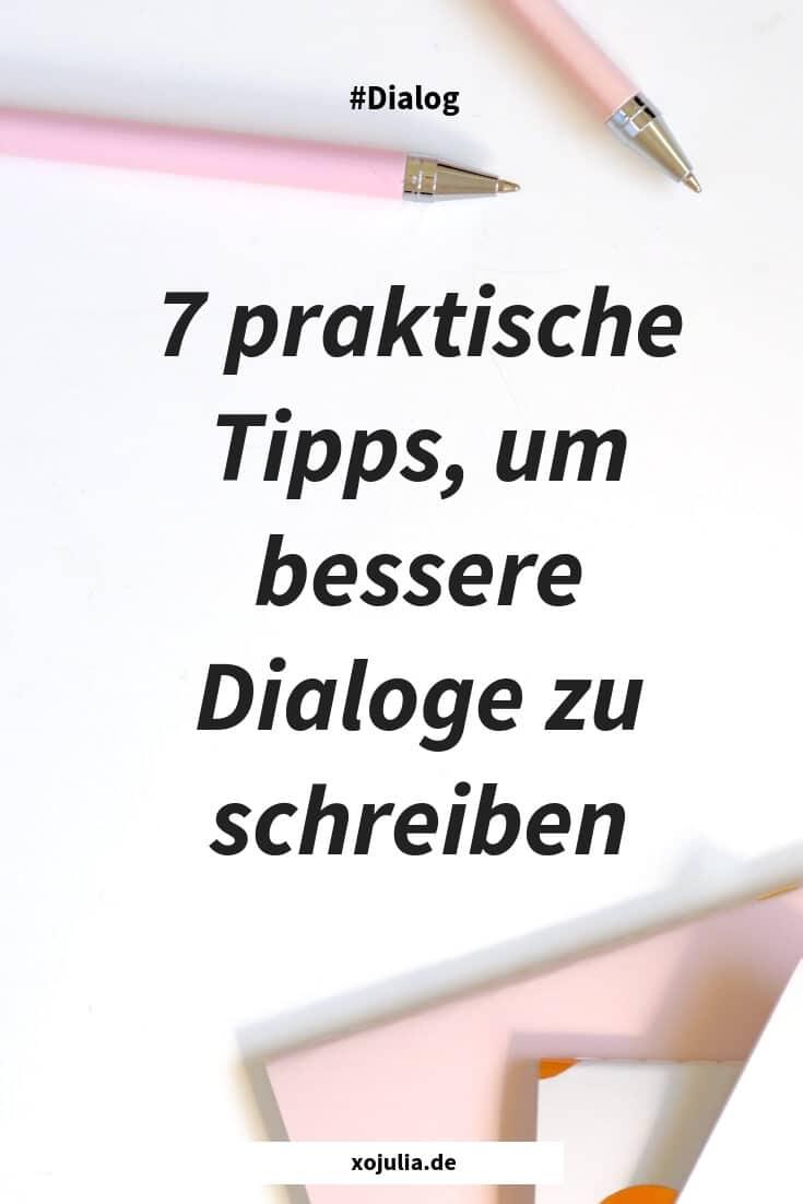 7 praktische Tipps, um bessere Dialoge zu schreiben