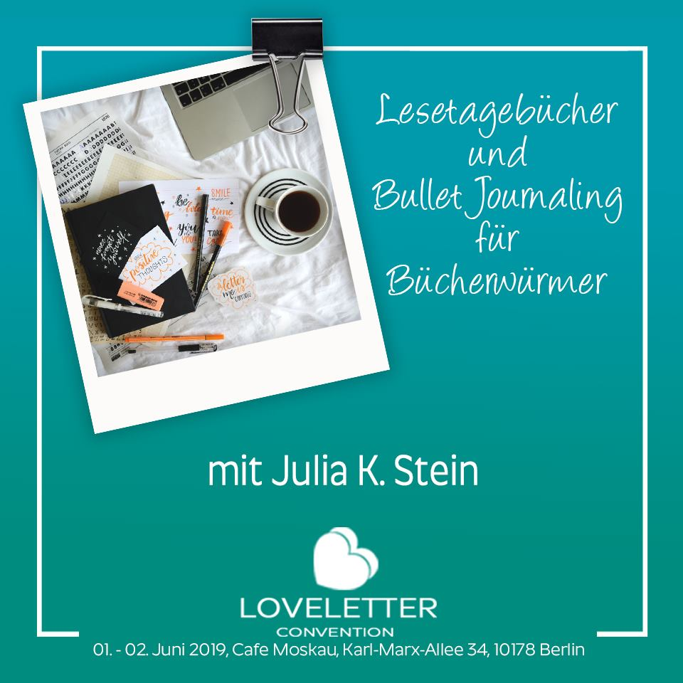 LoveLetter Convention am 1. und 2. Juni in Berlin (Workshop)